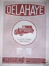 PUBLICITÉ 1927 DELAHAYE LA 12 CV SPORT 1er COURSE DE COTE LAFFREY - ADVERTISING