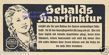 Sebald Haartinkur Reklame von 1936 Haare Zöpfe blond Mädchen Werbung