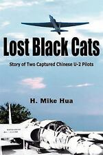 Lost Black - Story of Two captured Chinese U-2 Pilots (ROCAF U-2 Operations)