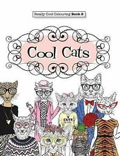 Really Cool Colouring Book 2: Cool Cats by Elizabeth James (Paperback)