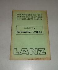 Betriebsanleitung / Teilekatalog Lanz Grasmäher LVK 35