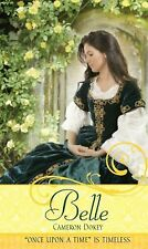 "Belle: A Retelling of ""Beauty and the Beast"" (Once upon a Time) Dokey, Cameron"