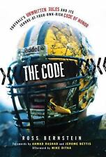 The Football Code: Football's Unwritten Rules and Its Ignore-at-Your-Own-Risk Co