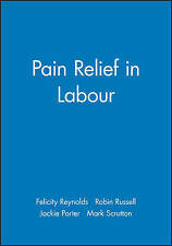 Pain Relief in Labour by Robin Russell, Reynolds, Ed Reynolds F.