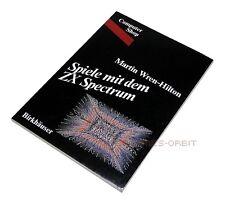 SPIELE MIT DEM ZX SPECTRUM Buch von Birkhäuser