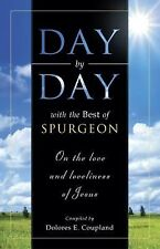 Day by Day with the Best of Spurgeon: On the love and loveliness of Jesus