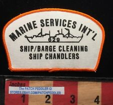Vtg 1980s MARINE SERVICES INT'L Patch ~ SHIP / BARGE CLEANING CHANDLERS 625 xe