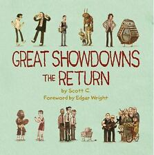 Great Showdowns - The Return by Scott Campbell (2013, Hardcover)