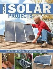 DIY Solar Projects: How to Put the Sun to Work in Your Home by Creative...