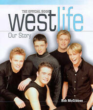 "Rob McGibbon, Ronan Keating  (Foreword) ""Westlife"": Our Story Very Good Book"