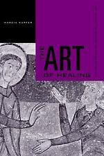ART OF HEALING NEW HARDCOVER BOOK