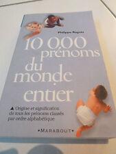 10000 prénoms du monde entier Raguin  Philippe