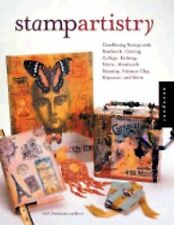 Stamp Artistry: Combining Stamps with Beadwork, Carving, Collage, Etching, Fabri