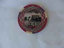 $5 FOUR QUEENS 84TH INDY 500 CAR RACE CHIP