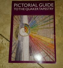 Pictorial Guide to the Quaker Tapestry by Edward H. Milligan (Paperback, 1998)