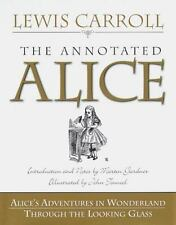 The Annotated Alice:  Alice's Adventures in Wonderland and Through the Looking G