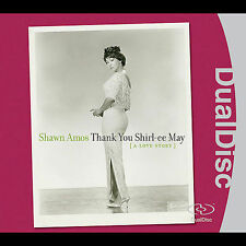 SHAWN AMOS--Thank You Shirl-ee May--CD--Dual Disc--New, Sealed