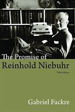 The Promise of Reinhold Niebuhr by Gabriel Fackre (2011, Paperback, New Edition)