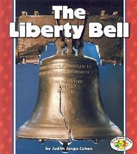 The Liberty Bell (Pull Ahead Books)