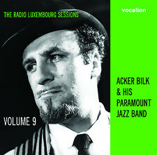 Acker Bilk & His Paramount Jazz Band The Radio Luxembourg Sessions Vol 9