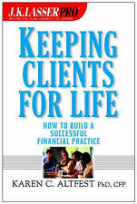 Keeping Clients for Life, Karen Caplan Altfest