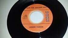 JUNIOR PARKER Man Or Mouse / Wait For Another Day DUKE 413 SOUL 45