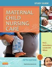 Study Guide for Maternal Child Nursing Care, 5e