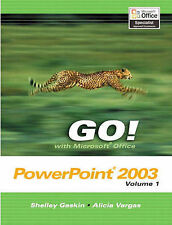 Go! with Microsoft Office PowerPoint 2003: v. 1 (Go Series) by