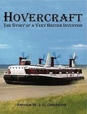 Hovercraft - The Story of a Very British Invention by Arthur Ord-Hume...
