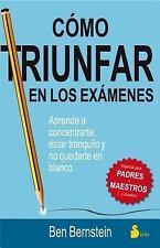 Como triunfar en los examenes (Spanish Edition)