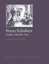 Franz Schubert: Sexuality, Subjectivity, Song (Cambridge Studies in Music Theory