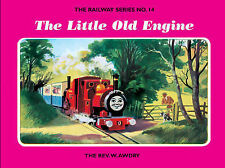 The Railway Series  No. 14 : The Little Old Engine (Classic Thomas the Tank Engi