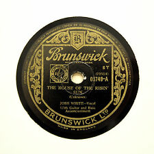 "JOSH WHITE ""The House Of The Risin' Sun / Strange Fruit"" BRUNSWICK 0374 [78 RPM]"