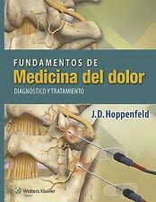 Fundamentos de Medicina del Dolor : Diagnóstico y Tratamiento by J. D....