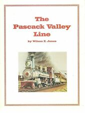 The PASCACK VALLEY LINE:  A History of the NEW JERSEY & NEW YORK RAILROAD