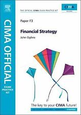 CIMA Official Exam Practice Kit Financial Strategy by John Ogilvie