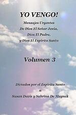 Yo Vengo, Volumen 3 by Susan Davis and Sabrina De Muynck (2011, Paperback)