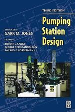 Pumping Station Design (2005, Hardcover, Revised) Third Edition-Jones, Sanks,