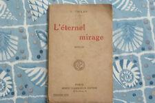 L'ÉTERNEL MIRAGE / T. TRILBY  / 1922