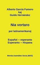 Nia Vortaro Por Latinamerikanoj : Espanol-Esperanto - Esperanto-Hispana by...