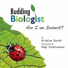 Am I an Insect? (Budding Biologist)-ExLibrary