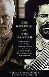 The General and the Jaguar: Pershing's Hunt for Pancho Villa: A True S-ExLibrary