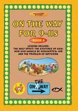 On The Way 9-11s (book 6) (On the Way 9-11s, 6)