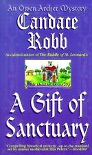Owen Archer  Ser.: A Gift of Sanctuary by Candace Robb, Cozy Mystery...