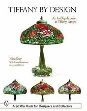 Tiffany by Design: An In-Depth Look at Tiffany Lamps (Schiffer Book fo-ExLibrary