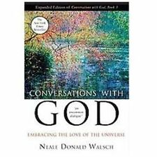 Conversations with God Book 3: Embracing the Love of the Universe, Neale Donald