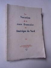 La vocation de la race française en amérique du nord   québec 1945 comité
