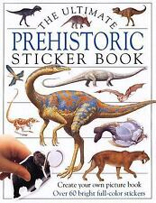 Ultimate Stickers! The Ultimate PREHISTORIC Sticker Book by Dorling Kinders NEW