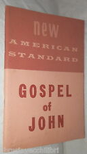 GOSPEL OF JOHN New American Standard The Lockman Foundation 1962 Bibbia Vangelo
