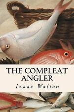 The Compleat Angler by Izaak Walton (2015, Paperback)